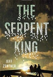 The Serpent King (Jeff Zentner)