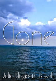 Gone (Julie Elizabeth Powell)