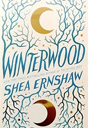 Winterwood (Shea Ernshaw)