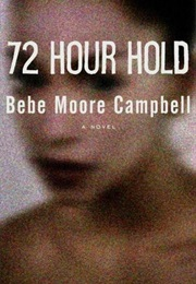 72 Hour Hold (Bebe Moore Campbell)