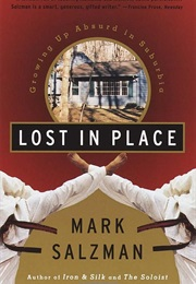 Lost in Place (Mark Salzman)