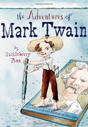 The Adventures of Mark Twain by Huckleberry Finn (Robert Burleigh)
