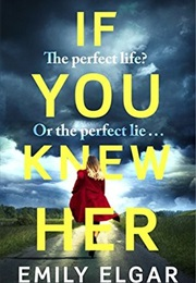 If You Knew Her (Emily Elgar)