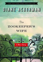 The Zookeeper's Wife (Diane Ackerman)