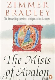 The Mists of Avalon (Marion Zimmer Bradley)