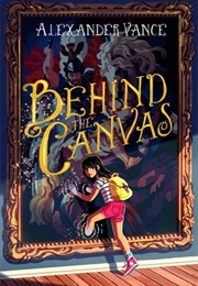 Behind the Canvas (Alexander Vance)