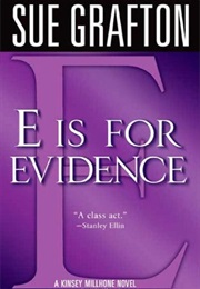 E Is for Evidence (Sue Grafton)