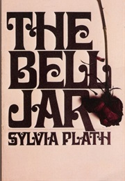 The Bell Jar (Sylvia Plath - 1963)