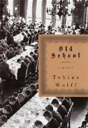 Old School (Tobias Wolff)