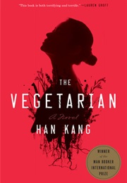 The Vegetarian (Han Kang)