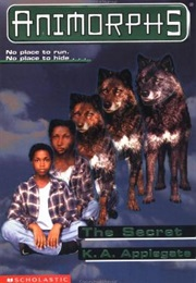 Animorphs: The Secret (K.A. Applegate)