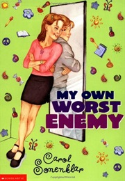 My Own Worst Enemy (Carol Sonenklar)