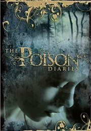 The Poison Diaries (Maryrose Wood)