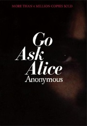 Go Ask Alice (Anonymous)