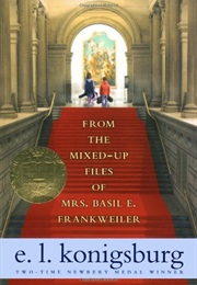 From the Mixed-Up Files of Mrs. Basil E. Frankweiler (E. L. Koningsburg)