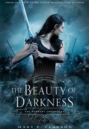 The Beauty of Darkness (Mary E. Pearson)