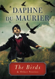 The Birds and Other Stories (Daphne Du Maurier)