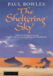 The Sheltering Sky (Paul Bowles)