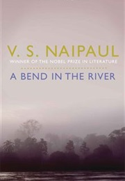 A Bend in the River (V.S. Naipaul)