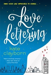 Love Lettering (Kate Clayborn)