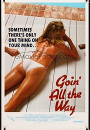 Goin' All the Way (1982)