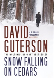 Snow Falling on Cedars (David Guterson)