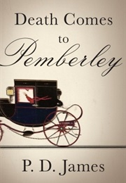 Death Comes to Pemberley (P. D. James)