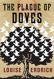 The Plague of Doves (Louise Erdrich)