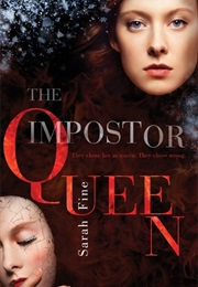 The Imposter Queen (Sarah Fine)