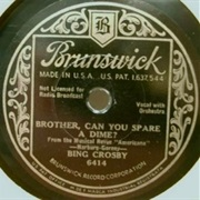 Bing Crosby, Brother, Can You Spare a Dime?