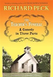 The Teacher's Funeral (Richard Peck)
