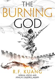The Burning God (R.F. Kuang)