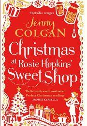 Christmas at Rosie Hopkins' Sweet Shop (Jenny Colgan)