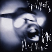 Bone Machine (Tom Waits, 1992)