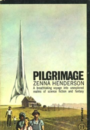Pilgrimage: The Book of the People (Zenna Henderson)