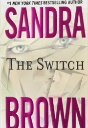 The Switch (Sandra Brown)