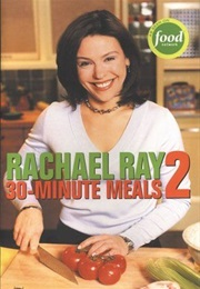 30-Minute Meals 2 (Rachael Ray)