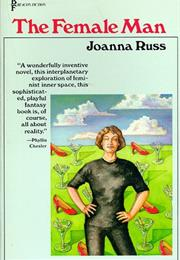The Female Man (Joanna Russ)