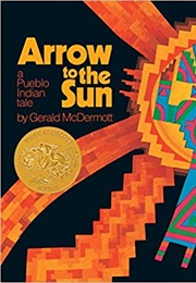 Arrow to the Sun (Gerald McDermott)