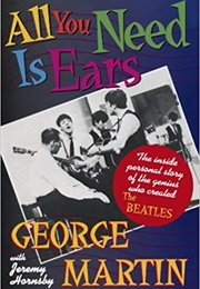 All You Need Is Ears (George Martin)