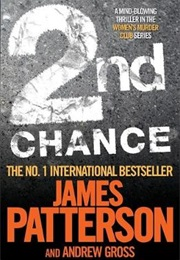 2nd Chance (James Patterson and Andrew Gross)