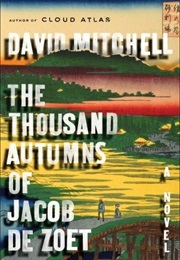 The Thousand Autumns of Jacob De Zoet (David Mitchell)