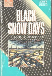 Black Snow Days (Claudia O'keefe)