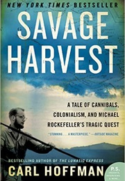 Savage Harvest (Carl Hoffman)