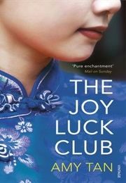 The Joy Luck Club (Amy Tan)