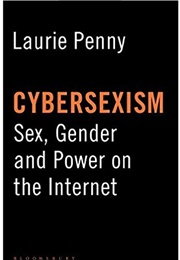 Cybersexism (Laurie Penny)