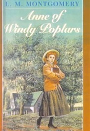Anne of Windy Poplars (L.M. Montgomery)