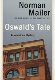 Oswald's Tale: An American Mystery (Norman Mailer)