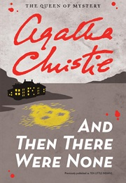 And Then Were None (Agatha Cristie)