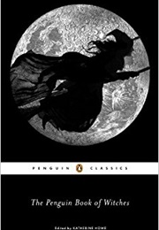 The Penguin Book of Witches (Katherine Howe)